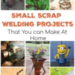 Small Welding Projects From Scrap